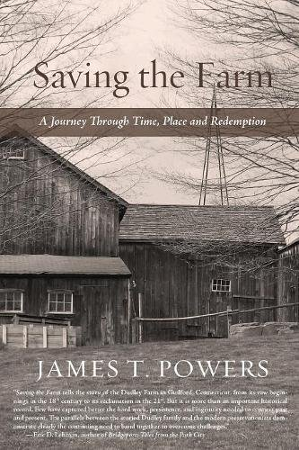 Saving the Farm: A Journey Through Time, Place, and Redemption