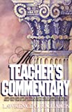 Bible Teacher's Commentary, Lawrence O. Richards, 0896938107