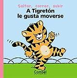 A Tigreton le gusta Moverse, Marie-Hélène Delval, 8478647090