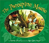 The Porcupine Mouse, Bonnie Pryor, 1587171864