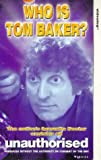 Who Is Tom Baker? [VHS]