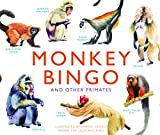 img - for Monkey Bingo: And Other Primates (Magma for Laurence King) book / textbook / text book