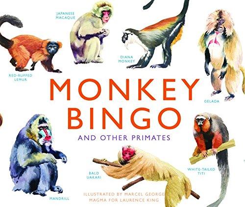 Monkey Bingo: And Other Primates (Magma for Laurence King)