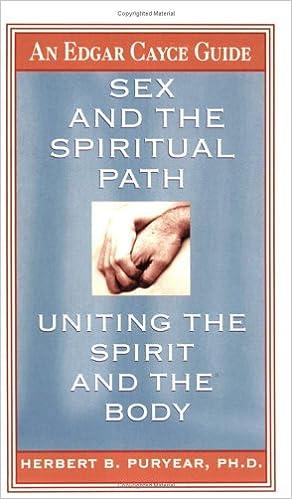 Body cayce edgar guide path sex spirit spiritual uniting