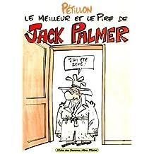 MEILLEUR ET LE PIRE DE JACK PALMER (LE)