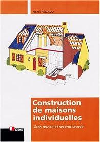 Construction de maisons individuelles par Henri Renaud