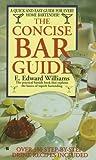 Concise Bar Guide, Edward E. Williams, 042512794X