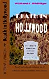 Death in Hollywood, Willard Phillips, 146110632X