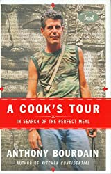 A Cook's Tour : In Search of the Perfect Meal