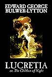Lucretia, Edward Bulwer-Lytton, 0809589729