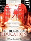 In the Name of Education, Jonas Alexis, 1600347606