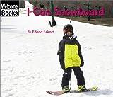 I Can Snowboard, Edana Eckart, 0516242814