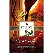 Fire Study  | Maria V. Snyder