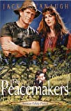 The Peacemakers (American Family Portraits #8)