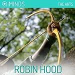 Robin Hood: The Arts    iMinds