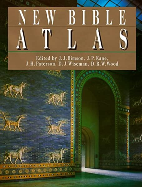 Amazon Com New Bible Atlas 9780830814435 Bimson John J Kane John P Paterson John H Wiseman Donald J Wood Derek W Books