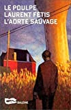 img - for L'Aorte sauvage (Le Poulpe t. 82) (French Edition) book / textbook / text book