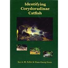 Identifying Corydoradinae Catfish - Corydoras