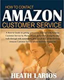 customer service contact page - HOW TO CONTACT AMAZON CUSTOMER SERVICE:: Getting your issues resolved with Amazon Customer Support by Phone, Email, or by Chat: plus ALL of the working Amazon Customer Service phone numbers worldwide