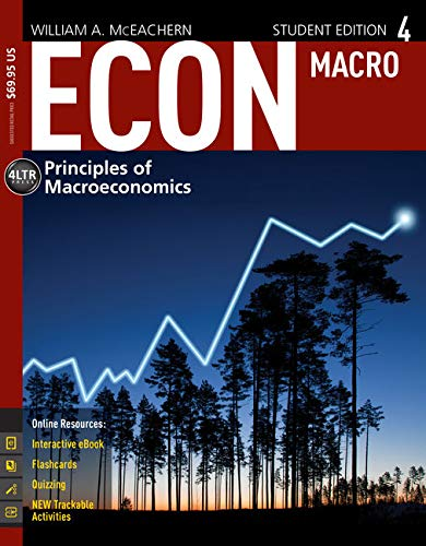 ECON: MACRO4 (with CourseMate, 1 term (6 months) Printed Access Card) (New, Engaging Titles from 4LTR Press)