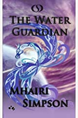 [The Water Guardian] [By: Simpson, Mhairi] [December, 2014] Paperback