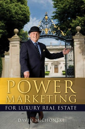R.e.a.d Power Marketing for Luxury Real Estate<br />[T.X.T]