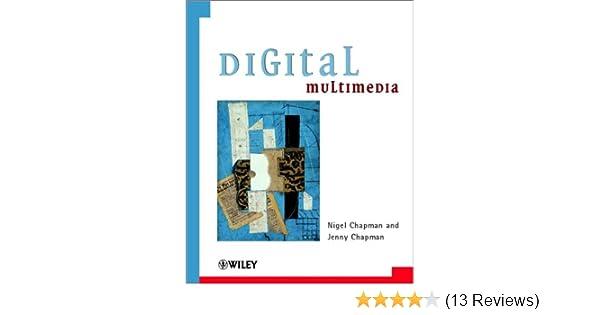 Digital Multimedia (Worldwide Series in Computer Science