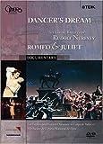 Dancer's Dream: The Great Ballets of Rudolf Nureyev - Romeo & Juliet [Import]