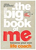 img - for The Big Book of Me: Become Your Own Life Coach book / textbook / text book