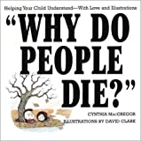 Why Do People Die?, Cynthia MacGregor, 0818406283