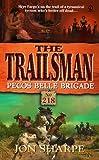 Pecos Belle Brigade, Jon Sharpe, 0451198913