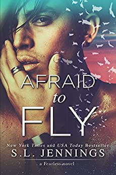 Afraid to Fly: a Fearless novel by [Jennings, S.L.]