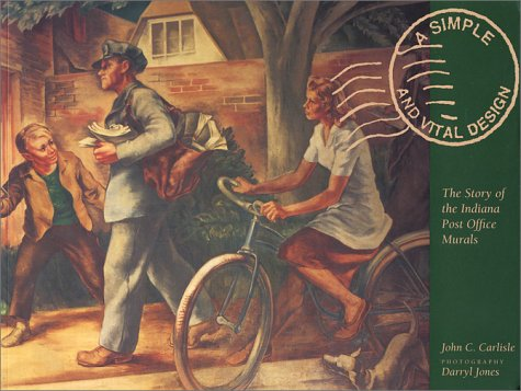 A Simple and Vital Design: The Story of the Indiana Post Office Murals