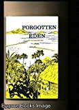 Front cover for the book Forgotten Eden: a view of the Seychelles Islands in the Indian Ocean by Athol Thomas