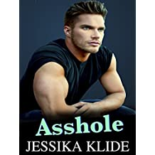Asshole (A Scorching Stripper's Love Story Book 7)