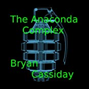 The Anaconda Complex | Bryan Cassiday