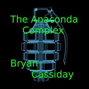 The Anaconda Complex Audiobook
