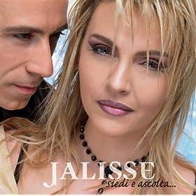 Jalisse - Siedi E Ascolta...