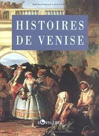 Histoires de Venise par Honoré de Balzac