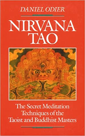 Nirvana Tao: The Secret Meditation Techniques of the Taoist ...