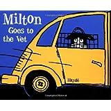 Milton Goes to the Vet