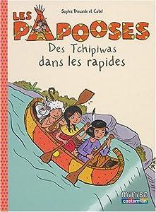 """Afficher """"Les papooses n° 5 Des Tchipiwas dans les rapides"""""""