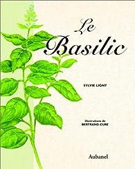 Le basilic par Sylvie Ligny