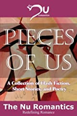 Pieces of Us: A Collection of Flash Fiction, Short Stories, and Poetry Paperback