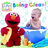 Elmo's World: Being Clean! (Sesame Street® Elmos World(TM))