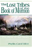 The Lost Tribes of the Book of Mormon