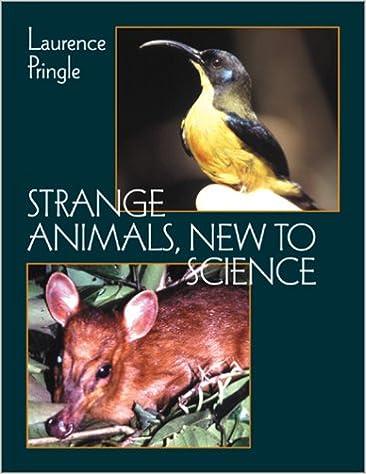 Téléchargez des manuels gratuitement en pdfStrange Animals, New to Science 0761450831 (Littérature Française) ePub by Laurence P Pringle