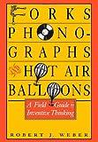 Forks, Phonographs, and Hot Air Balloons, Robert J. Weber, 019506402X