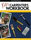 Kid's Carpenter's Workbook, Mark Clement, 0975421263