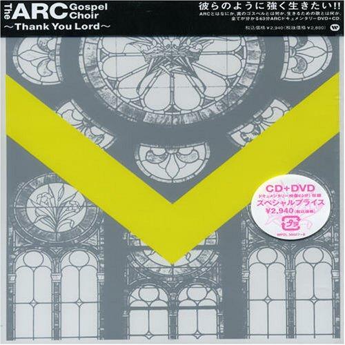 Arc Gospel Choir: Thank You Lord